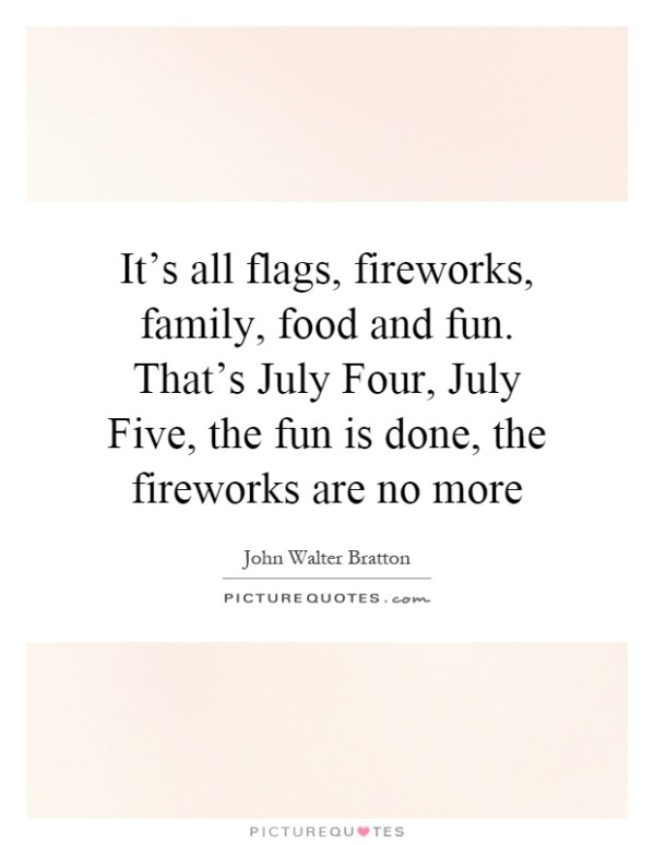 Fireworks Quotes Fireworks Sayings Fireworks Picture