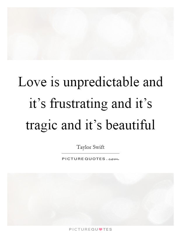 Tragic Love Quotes : tragic, quotes, Tragic, Quotes, Sayings, Picture