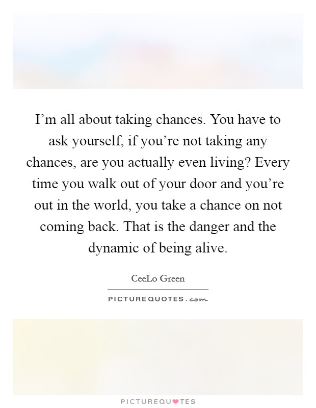 Quotes About Taking A Chance : quotes, about, taking, chance, About, Taking, Chances., Yourself,, If..., Picture, Quotes