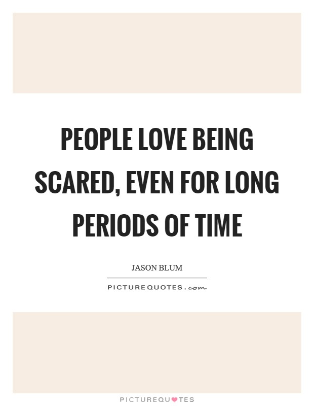 Being Scared Love Quotes About