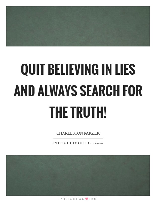 About Truth Lies Quotes And