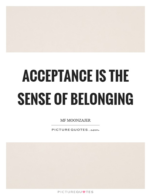 Image result for sayings about belonging