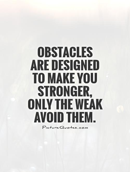Obstacle Quotes : obstacle, quotes, Obstacles, Quotes, Sayings, Picture