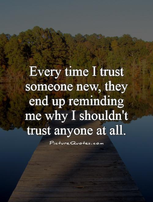 Funny About Trusting Not People Quotes