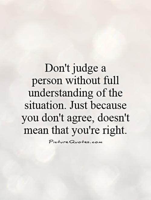 Don't Judge People Quotes : don't, judge, people, quotes, Judge, Quotes, Sayings, Picture