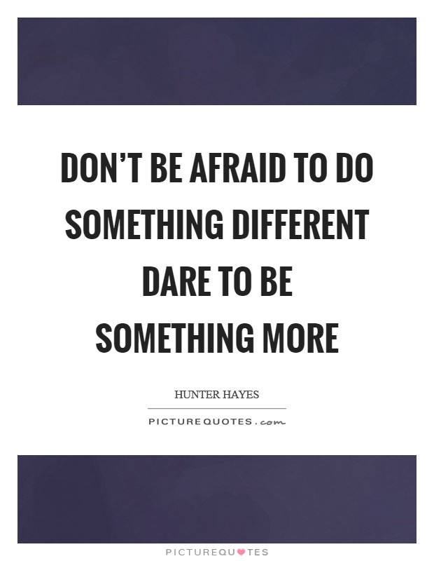 Dare To Be Different Quotes : different, quotes, Different, Quotes, Sayings, Picture