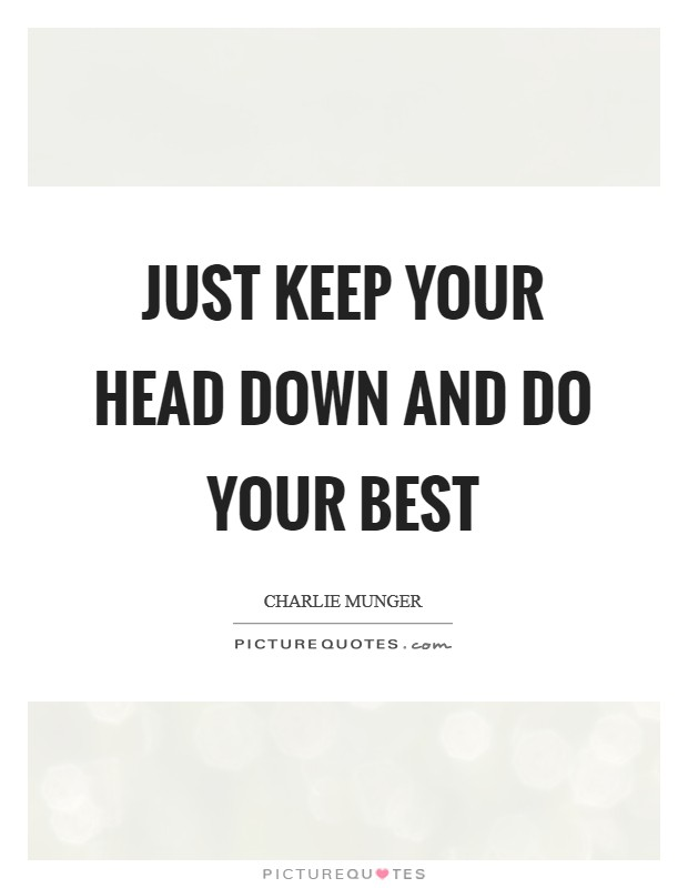 Head Down Quotes : quotes, Picture, Quotes