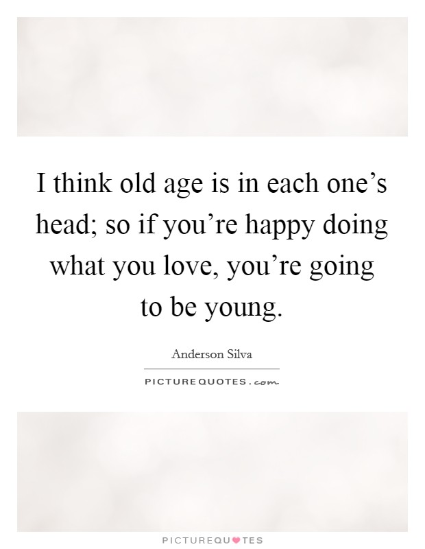 Old Love Quotes : quotes, Young, Quotes, Sayings, Picture