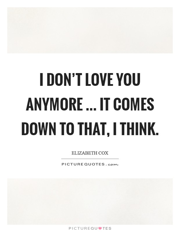 I Don T Want You Anymore Quotes : anymore, quotes, Don't, Quotes, Sayings, Picture