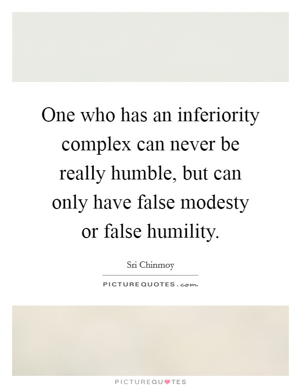 Funny Humility Quotes : funny, humility, quotes, False, Humility, Quotes, Sayings, Picture