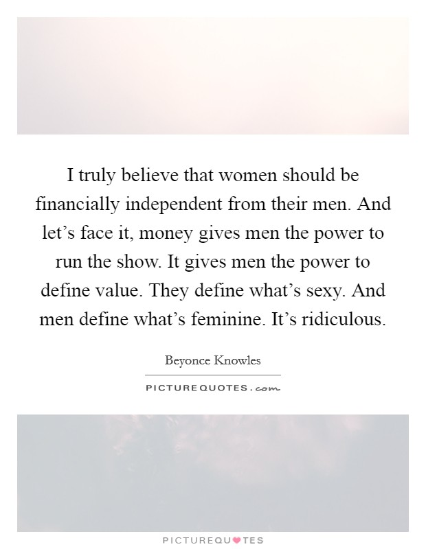 Financially Independent Woman Quotes : financially, independent, woman, quotes, Financially, Quotes, Sayings, Picture