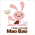 Clean Living@Mao Bao