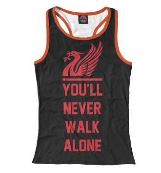 Женская Борцовка You'll Never Walk Alone