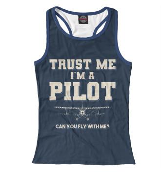 Женская Борцовка Поверь мне - Я пилот! Полетаем?