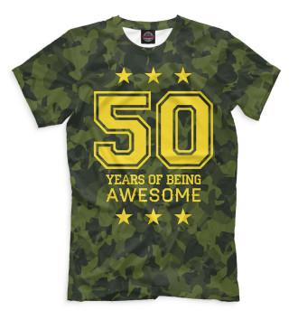 Мужская Футболка 50 Years of Being Awesome