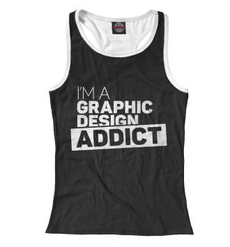 Женская Борцовка Graphic design addict