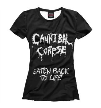 Женская Футболка Cannibal Corpse