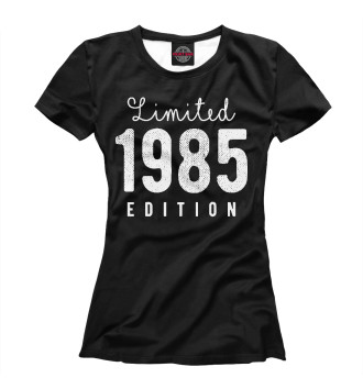 Женская Футболка 1985 - Limited Edition