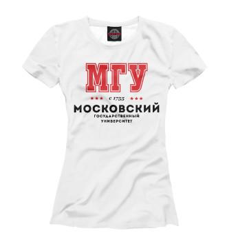 Женская Футболка МГУ - Московский Государственный Университет им. Ломоносова