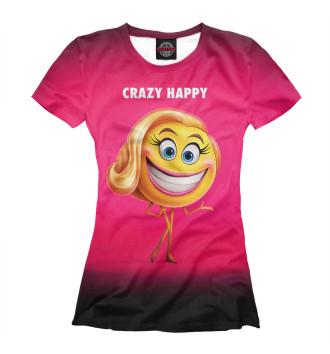 Женская Футболка Crazy Happy