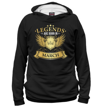 Женское Худи Legends Are Born In March