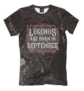 Мужская Футболка Legends Are Born In September
