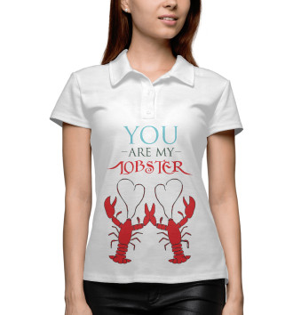 Женское Поло You are my lobster