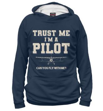 Женское Худи Поверь мне - Я пилот! Полетаем?