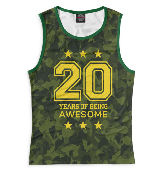 Женская Майка 20 Years of Being Awesome