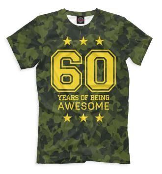 Мужская Футболка 60 Years of Being Awesome