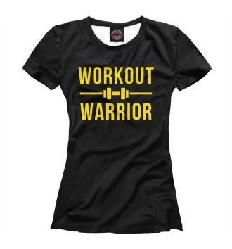 Женская Футболка Workout warrior