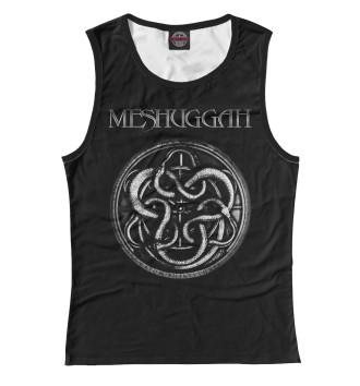 Женская Майка Meshuggah
