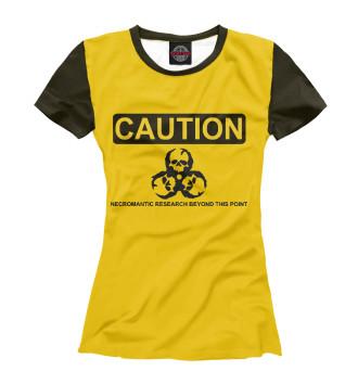 Женская Футболка Caution