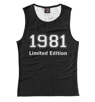 Женская Майка 1981 Limited Edition