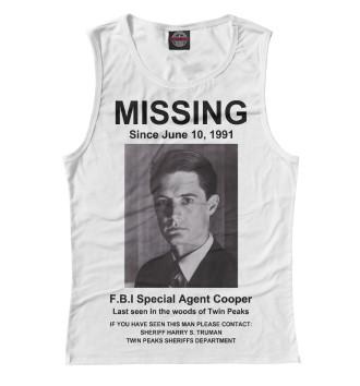 Женская Майка Agent Cooper Missing