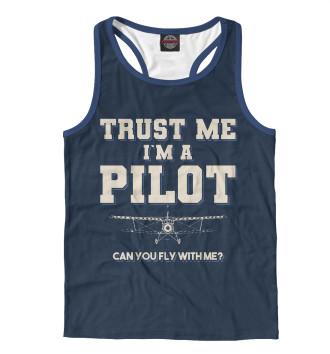 Мужская Борцовка Поверь мне - Я пилот! Полетаем?