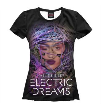 Женская Футболка Philip K. Dick's Electric Dreams