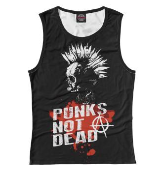 Женская Майка Punks not dead