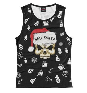 Женская Майка Bad Santa