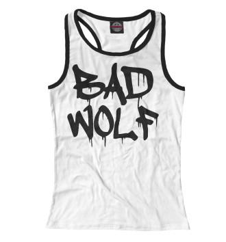 Женская Борцовка Bad Wolf