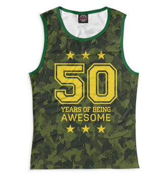 Женская Майка 50 Years of Being Awesome
