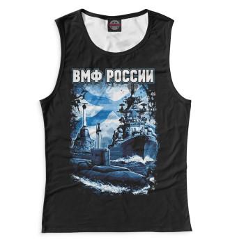 Женская Майка ВМФ России