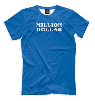 Мужская Футболка Million dollar