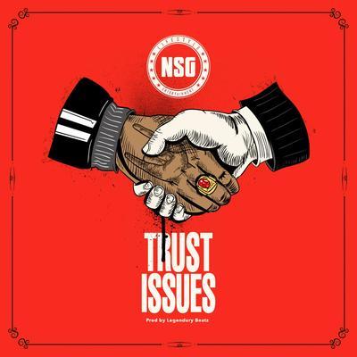NSG - Trust Issues 歌詞 - RapZH 中文說唱數據庫