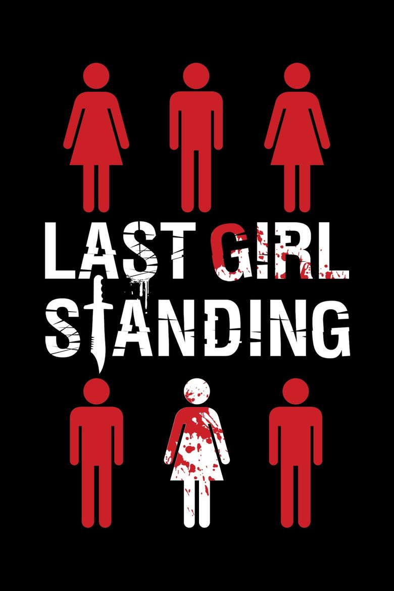 The Last Girl Streaming : streaming, Standing, (2015), Watch, Prime, Video, Streaming, Online, Reelgood
