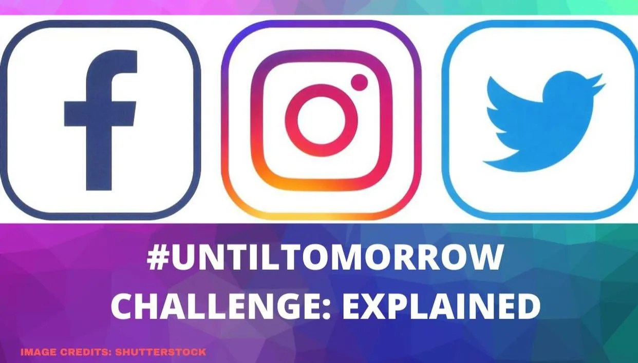 What Is Until Tomorrow Challenge Know About The Trend