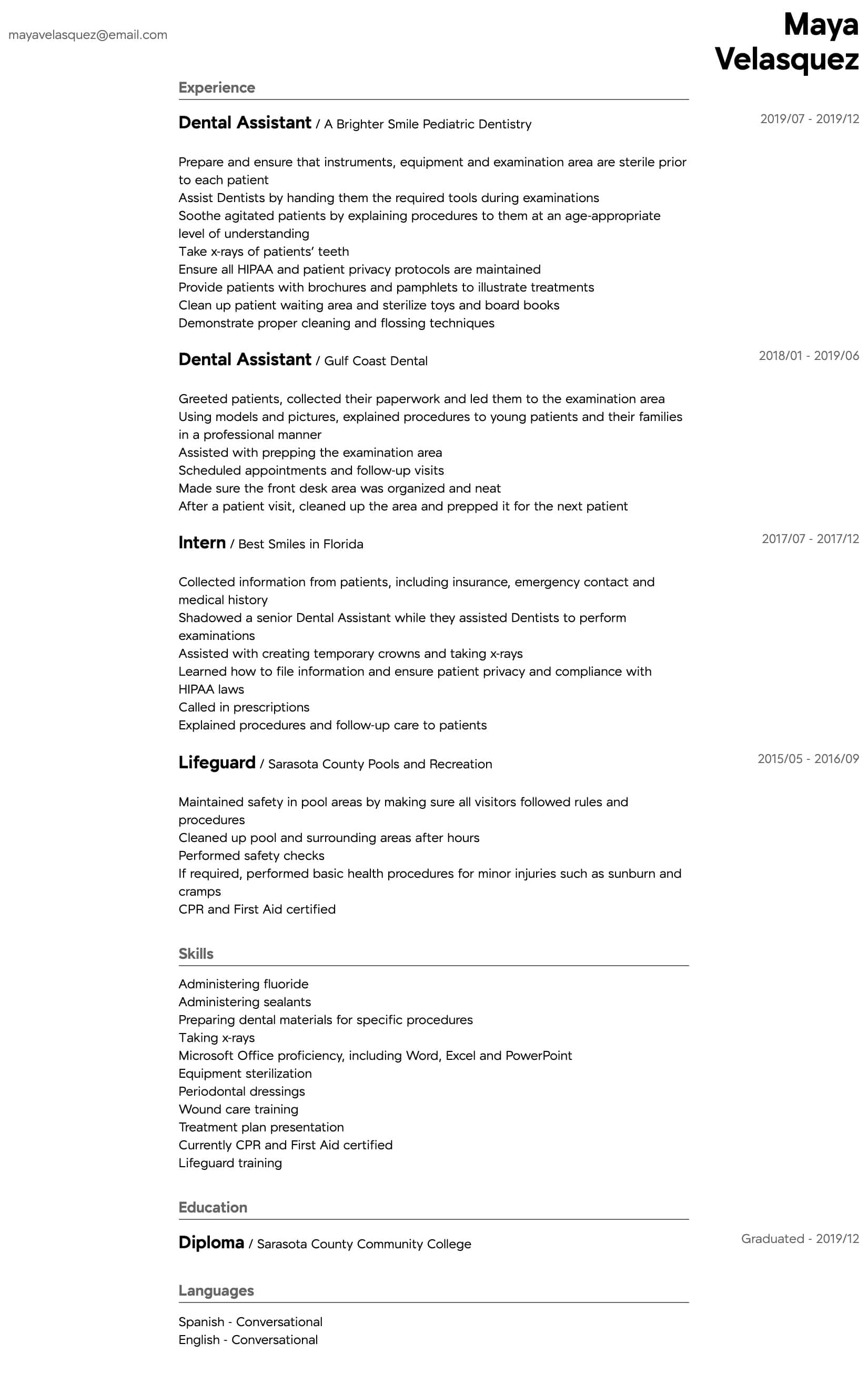 Professional resume examples let jobseekers make the most of their personalized resume by presenting different options for layouts, designs and a variety of content and optimized sections. Dental Assistant Resume Samples All Experience Levels Resume Com Resume Com