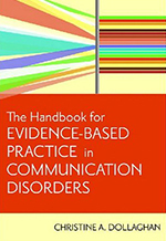 Evidence-Based Practice in Communication Disorders