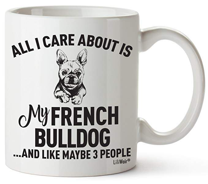 French Bulldog Mom Gifts Mug Women Men Dad Decor Lover Decorations Stuff I Love French Bulldogs Coffee Merchandise Accessories Talking Art Apparel Funny Birthday Gift Home Supplies Dog Coffee Cup Mugs