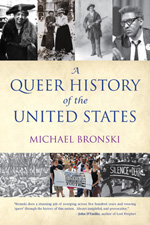 A Queer History of the United States.